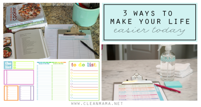 3-Ways-to-Make-Your-Life-Easier-Today-via-Clean-Mama